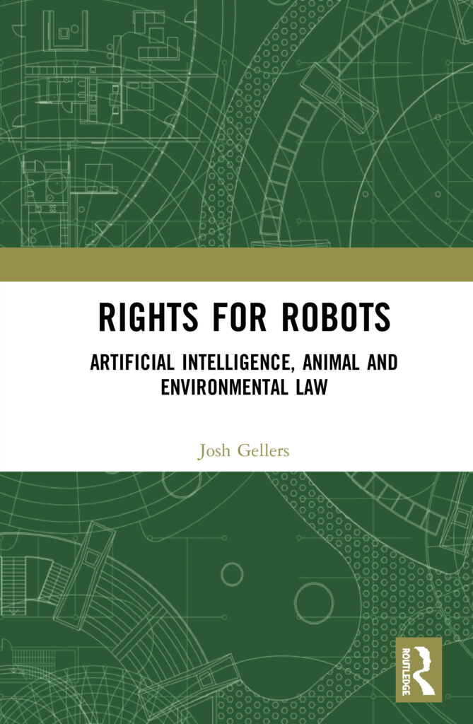 Virtual Book Launch: Rights for Robots: Artificial Intelligence, Animal and Environmental Law